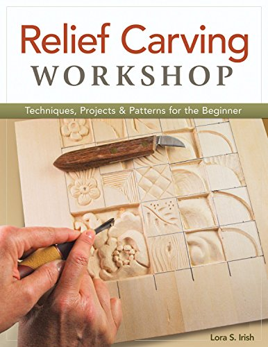 Hand Carving Stone - Relief Carving Workshop: Techniques, Projects & Patterns for the Beginner (Fox Chapel Publishing) Comprehensive Guidebook from Lora S. Irish with Easy-to-Learn Step-by-Step Instructions & Exercises