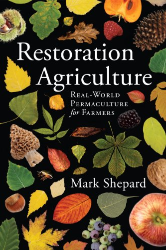 Restoration agriculture real world permaculture for farmers restoration agriculture real world permaculture for farmers by shepard mark fandeluxe Image collections