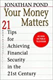 Your Money Matters, Jonathan Pond, 0399526390