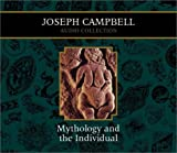 Mythology and the Individual: Joseph Campbell Audio Collection