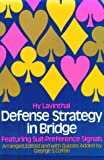Defense Strategy in Bridge, Hy Lavinthal, 0486230104