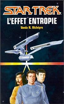 Star Trek, tome 3 : L'effet entropie par McIntyre
