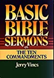 Basic Bible Sermons on the Ten Commandments, Jerry Vines, 0805422811