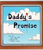 Daddy's Promise, Cindy Klein Cohen and John T. Heiney, 0965649806