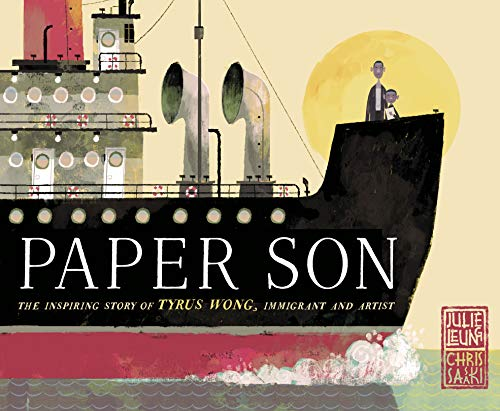 Paper Son: The Inspiring Story of Tyrus Wong, Immigrant and Artist por Julie Leung