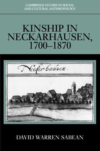 Download Kinship in Neckarhausen, 1700-1870 PDF
