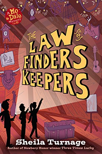 The Law of Finders Keepers (Mo & Dale Mysteries) by Kathy Dawson Books