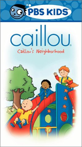 Caillou - Caillou's Neighborhood [VHS]