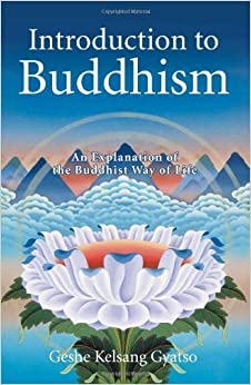 Book Introduction to Buddhism 2nd edition by Gyatso, Geshe Kelsang (2001)