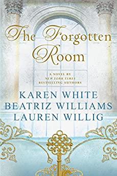 The Forgotten Room by [White, Karen, Williams, Beatriz, Willig, Lauren]