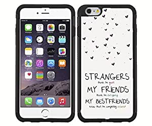 Best Friend Quote RUBBER Snap on Phone Case (iPhone 6)