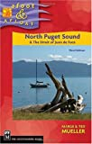 North Puget Sound and the Strait of Juan de Fuca, Marge Mueller and Ted Mueller, 089886951X