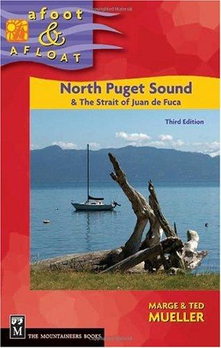 Afoot & Afloat North Puget Sound