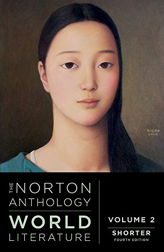 The Norton Anthology of World Literature (Shorter Fourth Edition) (Vol. 2)