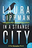 In a Strange City: A Tess Monaghan Novel (Tess Monaghan Mysteries (Paperback))