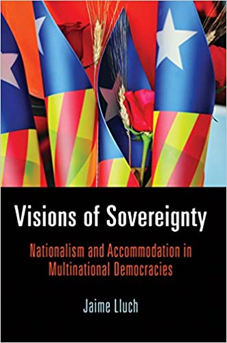 Visions Of Community 2015 Federation >> Visions Of Sovereignty Nationalism And Accommodation In