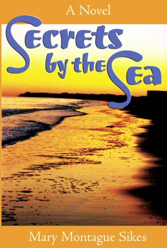 Book: Secrets by the Sea (Passenger to Paradise) by Mary Montague Sikes
