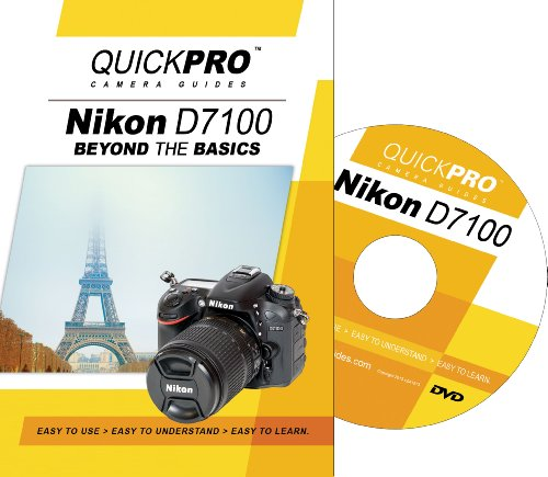 Nikon D7100 Beyond the Basics DVD by QuickPro Camera ()