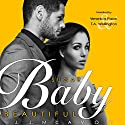 Sugar Baby Beautiful Audiobook by J.J. McAvoy Narrated by Veronica Pace, T.A. Wellington