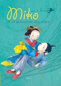 Miko et la princesse des mers par An Leysen