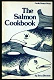 The Salmon Cookbook, Jerry Dennon, 0914718304