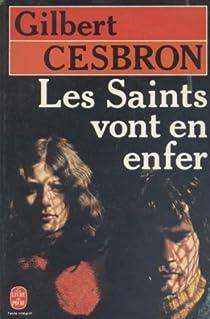 Les Saints vont en enfer par Cesbron