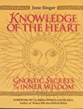 Knowledge of the Heart, June Singer, 1862045399
