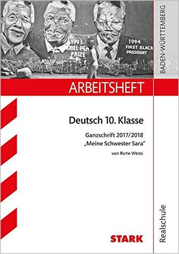 Arbeitsheft Realschule - Deutsch - BaWü - Ganzschrift 2017/18 - Weiss: Meine Schwester Sara