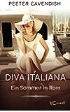 Diva Italiana: Ein Sommer in Rom
