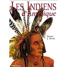 INDIENS D'AMERIQUE les