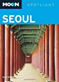 Front cover for the book Moon Spotlight Seoul by Robert Nilsen