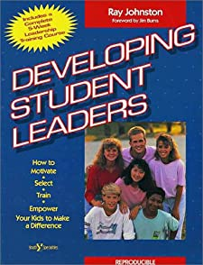 Developing Student Leaders Ray Johnston