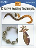 Creative Beading Techniques, Bead & Button Editors, 0890244596
