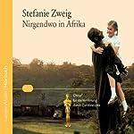 Nirgendwo in Afrika | Stefanie Zweig
