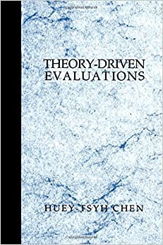 Theory-Driven Evaluations by Huey T. (Tsyh) Chen (1994-05-09)