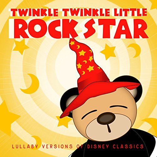 Twinkle Twinkle Little Star Rhymes (Lullaby Versions of Disney Classics)