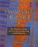 Passionate Practice, Margaret Elson, 1587900211