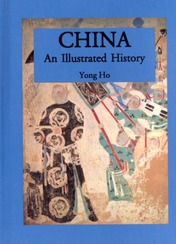 Read Online China: An Illustrated History (Illustrated Histories) pdf