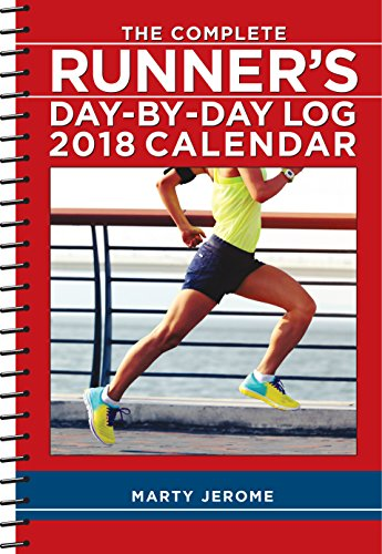 The Complete Runner's Day-By-Day Log 2018 Calendar PDF