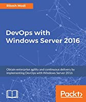 DevOps with Windows Server 2016 Front Cover