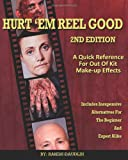 Hurt 'Em Reel Good 2nd Edition, Randy Daudlin, 1497319404