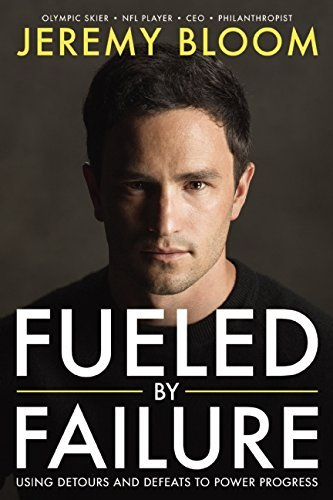Fueled By Failure: Using Detours and Defeats to Power Progress cover