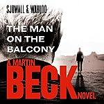 The Man on the Balcony: Martin Beck Series, Book 3 | Maj Sjöwall,Per Wahlöö