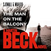 The Man on the Balcony: Martin Beck Series, Book 3 | Maj Sjöwall, Per Wahlöö