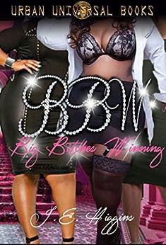 BBW Big Bitches Winning by [Higgins, J E]