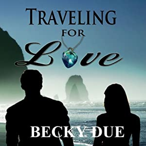 Traveling for Love Audiobook