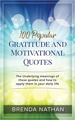 100 Popular Gratitude And Motivational Quotes The Underlying