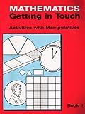 Mathematics Getting in Touch : Grades K-3, Friederwitzer, Fredda, 0914040448