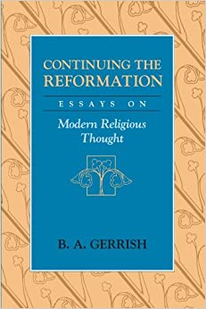 Book Continuing the Reformation: Essays on Modern Religious Thought