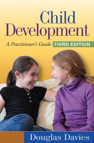 Child Development, Third Edition: A Practitioner's Guide (Clinical Practice with Children, Adolesc) Pdf